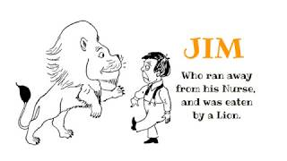 Cautionary Tale: Jim Eaten by Lion Poem for Kids by Hilaire Belloc