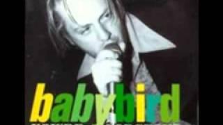 Babybird - You