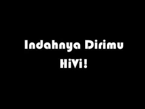 HiVi! (@sayHiVi) - Indahnya Dirimu ( lirik/lyric )