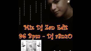 Mix Dj Zan Edit 96 Bpm Dj r3nzO