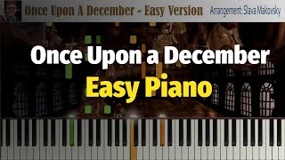 Once Upon a December - Easy Version - Piano Cover (Synthesia)