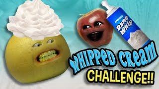 Annoying Orange - Whipped Cream Challenge!