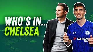 How Frank Lampard's Chelsea will line up in 2019/20 ► Who's In