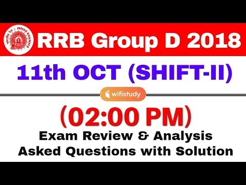 RRB Group D (11 Oct 2018, Shift-II) Exam Analysis & Asked Questions
