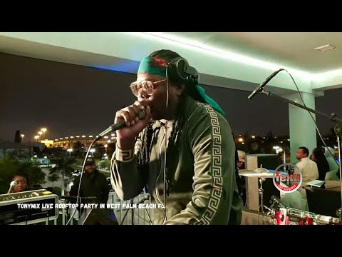 TONYMIX LIVE @ ROOFTOP WEST PALM BEACH FL NOV 17 2019