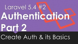 [13.19 MB] Laravel 5.4 Authentication | Create Auth and Its Basic #2