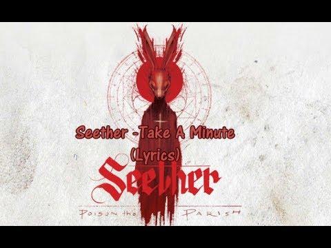 Seether - Take a Minute (Lyrics)