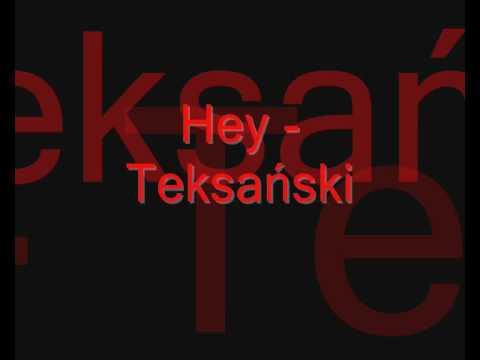 Hey - Teksański