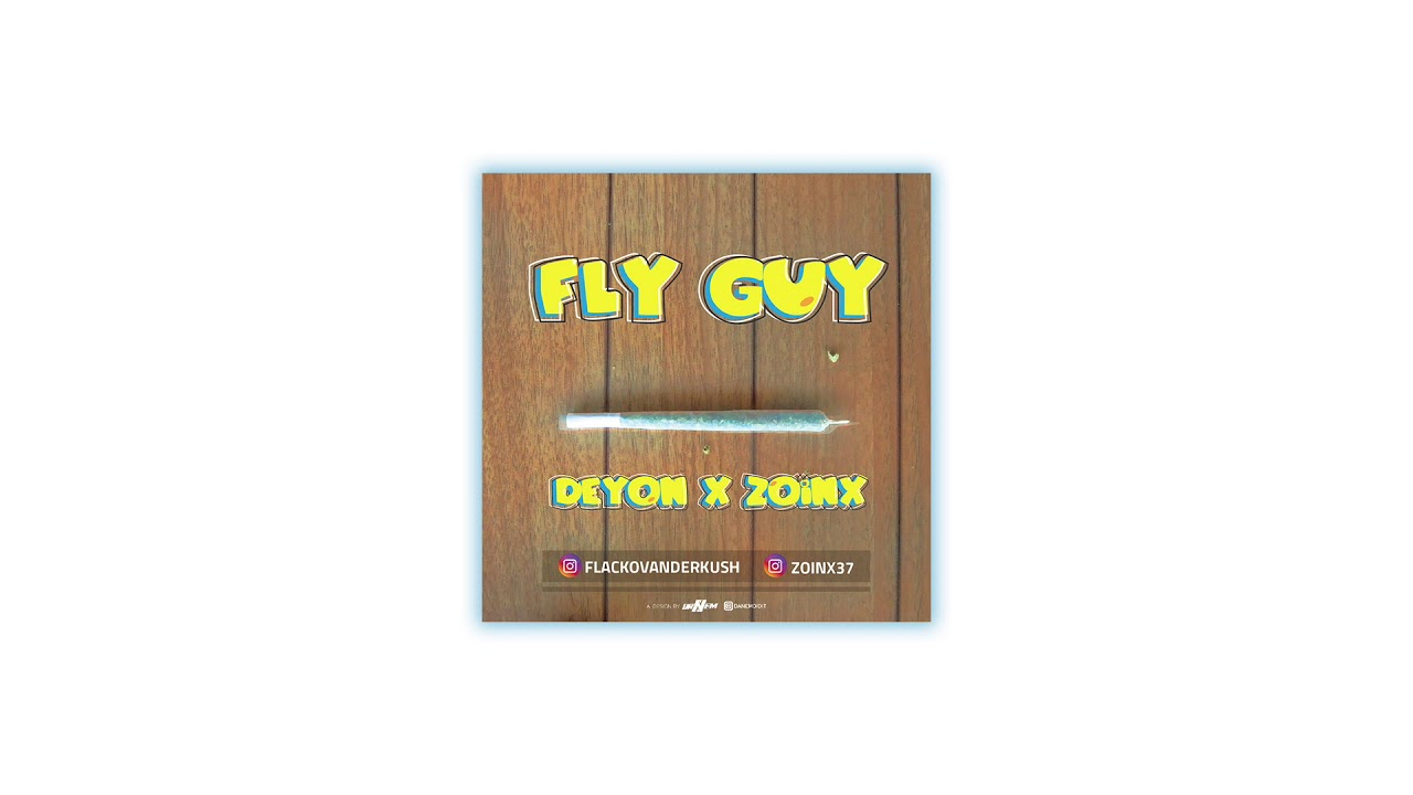 Download FLY GUY - DEYON X ZOINX (OFFICIAL AUDIO)