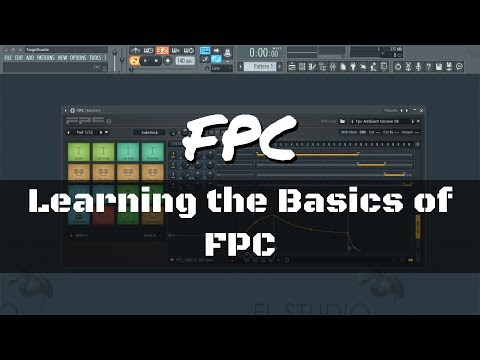 FL Studio Tutorial - Learning the Basics and how to use the FPC plug-in