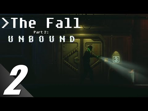 The Fall Part 2: Unbound - Walkthrough #2: I am one (No Commentary) (PC)