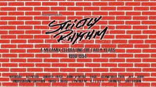Strictly Rhythm - The Early Years Mastermix Vol  I