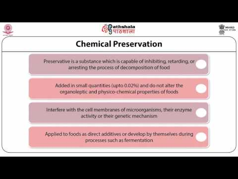 Chemical Preservation in food processing (FT)