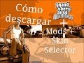 como descargar gta sa (con mods +skin selector) portable (loquend  Picture