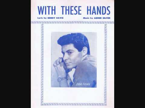 Eddie Fisher  With These Hands 1953