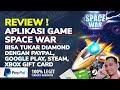 - Review Aplikasi Game Space War Penghasil Dollar Paypal Google Play STEAM dan XBOX