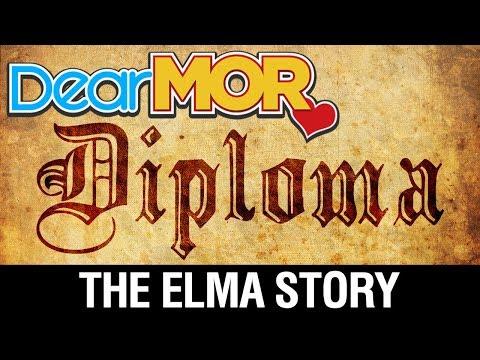 """Dear MOR Uncut: """"Diploma"""" The Elma Story 11-19-17"""