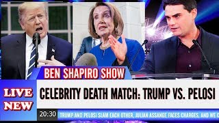 News Ben Shapiro Show US (May 25, 2019) Celebrity Death Match: Trump vs Pelosi... Confirm !