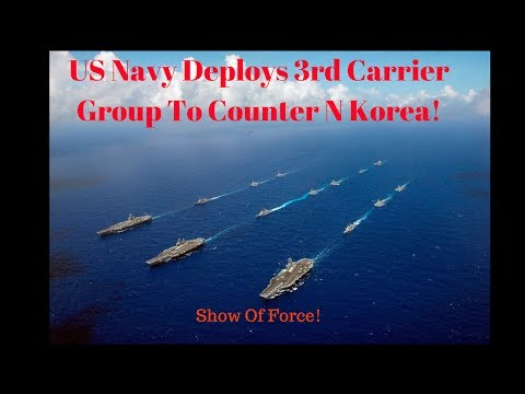 US sends 3rd aircraft carrier to the Pacific as massive armada looms near North Korea