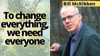 TGOW ENVS Podcast #3: Bill McKibben, 350.org Founder