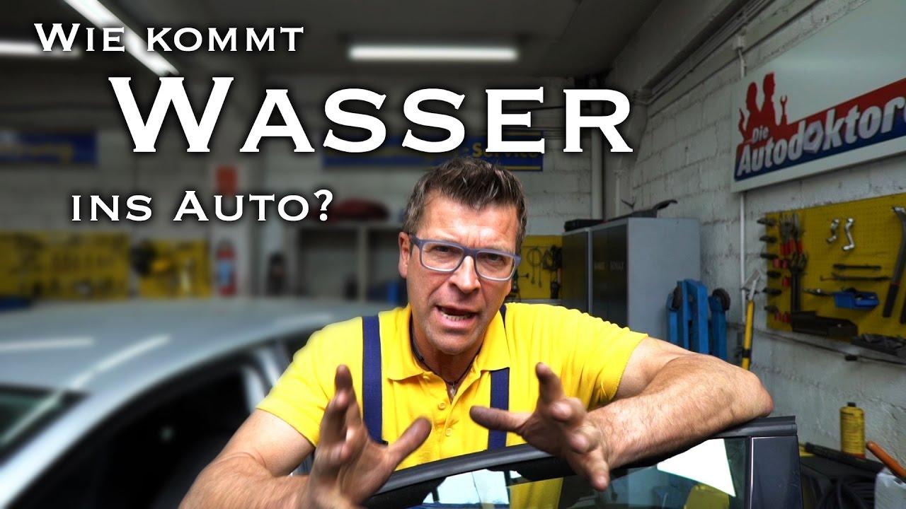 Fußboden Im Auto Nass ~ Die autodoktoren wasser im auto youtube