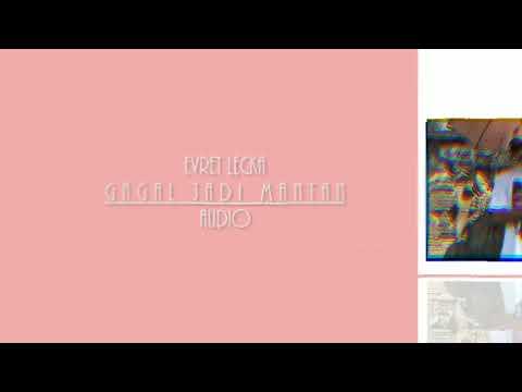 EVRET LECKA - GAGAL JADI MANTAN ( AUDIO )
