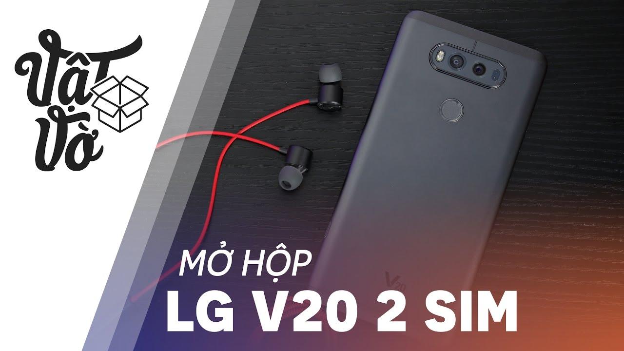Vật Vờ| LG G6 ra rồi giờ mua V20 2 sim thôi
