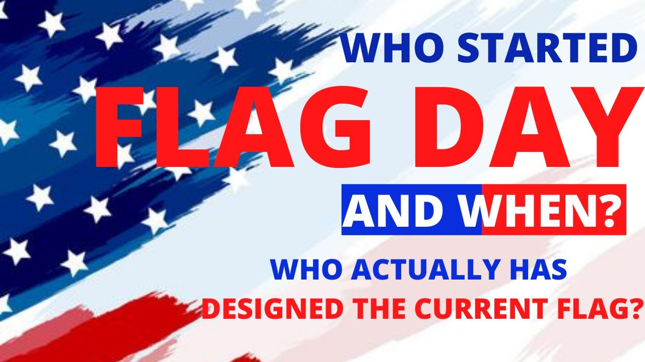 Flag Day 2021: When is it? Is it a holiday? Why do we celebrate it ...