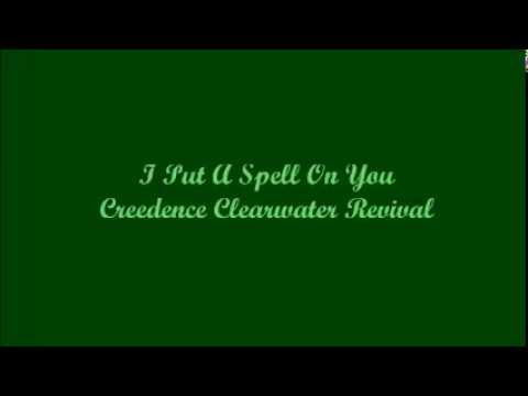 I Put A Spell On You - Creedence Clearwater Revival (Lyrics - Letra)