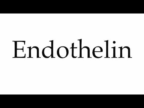 How to Pronounce Endothelin