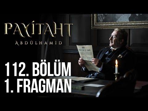 مسلسل السلطان عبد الحميد الثاني الحلقة 112