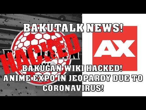 Bakugan Wiki HACKED! Anime Expo in jeopardy due to CoronaVirus! BakuTalk News!