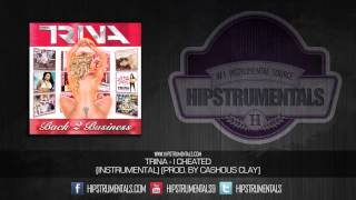 Trina - I Cheated [Instrumental] (Prod. By Cashous Clay) + DOWNLOAD LINK