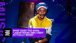 what-does-labantwana-ama-uber-actually-mean