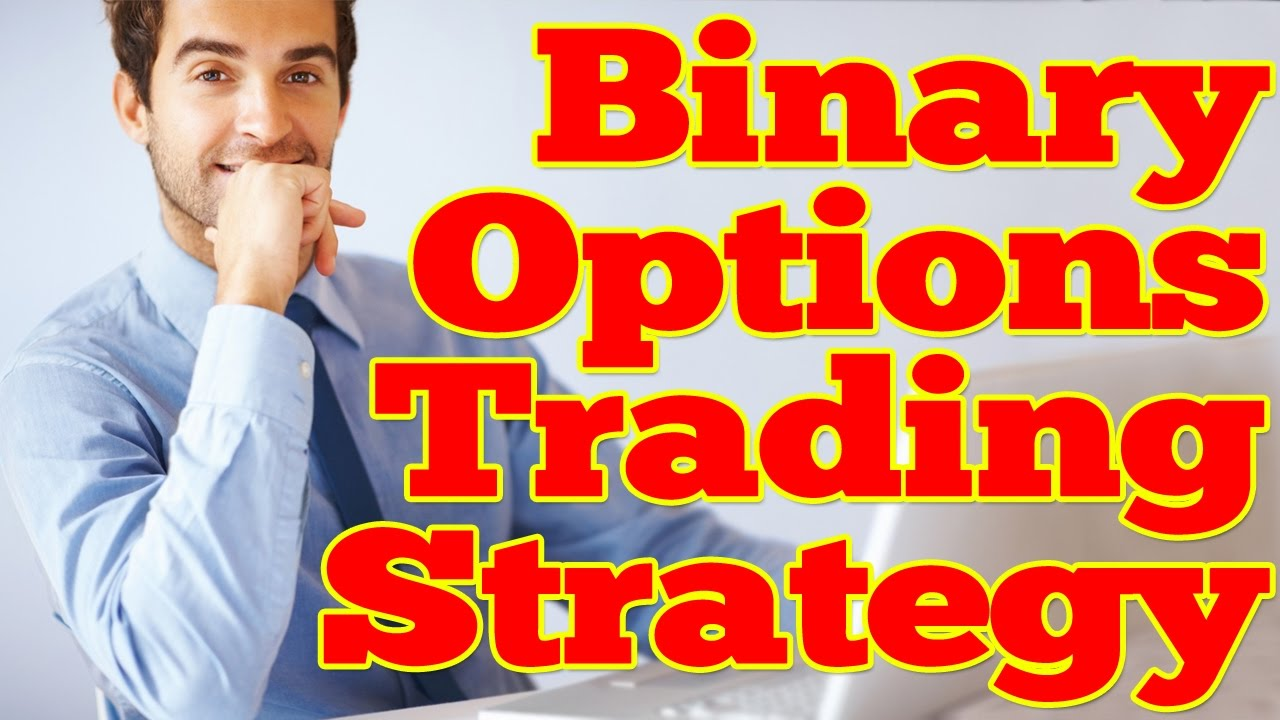 Binary options trading strategies youtube