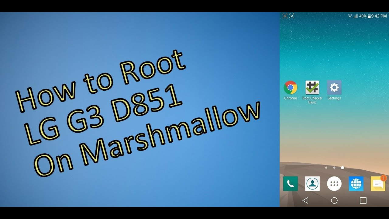 Lge lg g3 d851 android root - updated August 2019