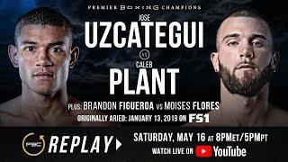 PBC Replay: Caleb Plant vs Jose Uzcategui Replay | Full Televised Fight Card