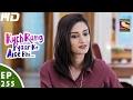 Kuch Rang Episode 255--256 Update on Wednesday 26th September 2018