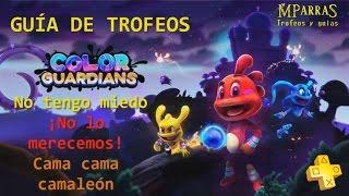 Color Guardians - Trofeos: No tengo miedo / ¡No lo merecemos! / Cama Cama Camaleón