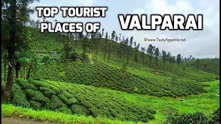 Top Tourist Places of Valparai / Valparai Tourist Attractions