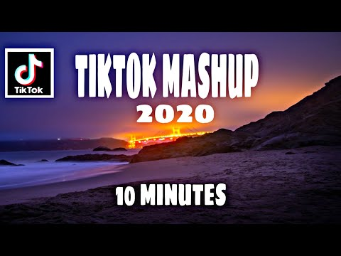 tiktok-mashup-2020-(not-clean)-10-minutes