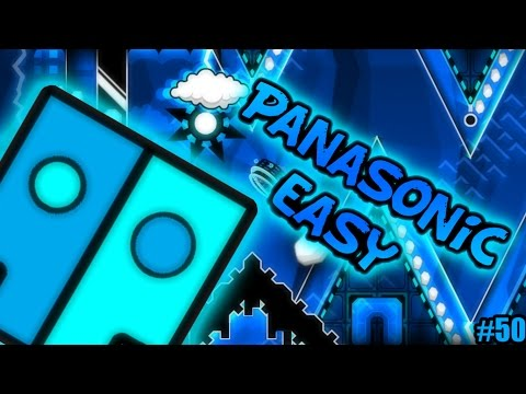 Geometry Dash - PanaSonic Easy (Original by ItsAdvyStyles and more) [Easy level Nº50]
