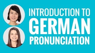 An Introduction to German Pronunciation