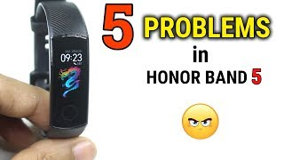 5 BIGGEST Problems with Honor Band 5 | Should you BUY ?