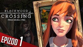 Blackwood Crossing - #01 - Wsiąść do pociągu...