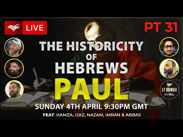 Testing the Historicity of Hebrews   Paul   Pt 31