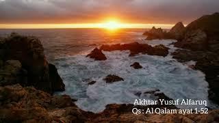 Qs Al Qalam ayat 1-52, Akhtar Yusuf Alfaruq