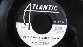King Coleman - Do The Hully Gully