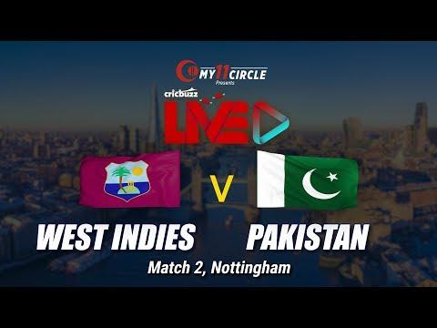 Cricbuzz LIVE: Match 2, West Indies V Pakistan, Pre-match Show