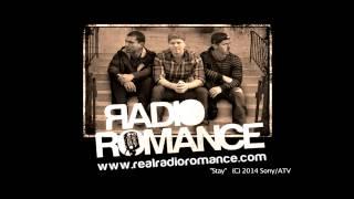 "Radio Romance ""Stay"""